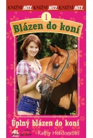 Blázen do koní 1.  - Úplný blázen do koní