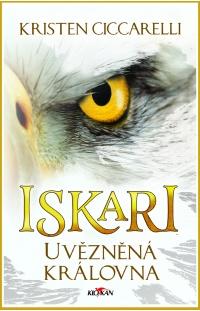 Iskari - Uvězněná královna