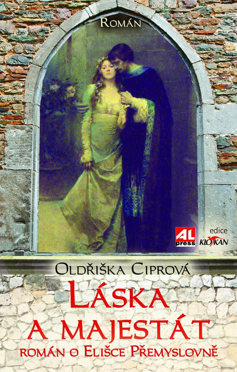Láska a majestát - Román o Elišce Přemyslovně