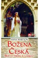 Božena  česká - boj o trůn a lásku