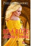 Bílá růže - Alžběta z Yorku
