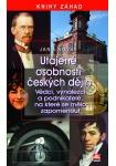 Utajené osobnosti českých dějin - Vědci, vynálezci a podnikatelé, na které se mělo zapomenut