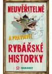 Neuvěřitelné a pravdivé rybářské historky