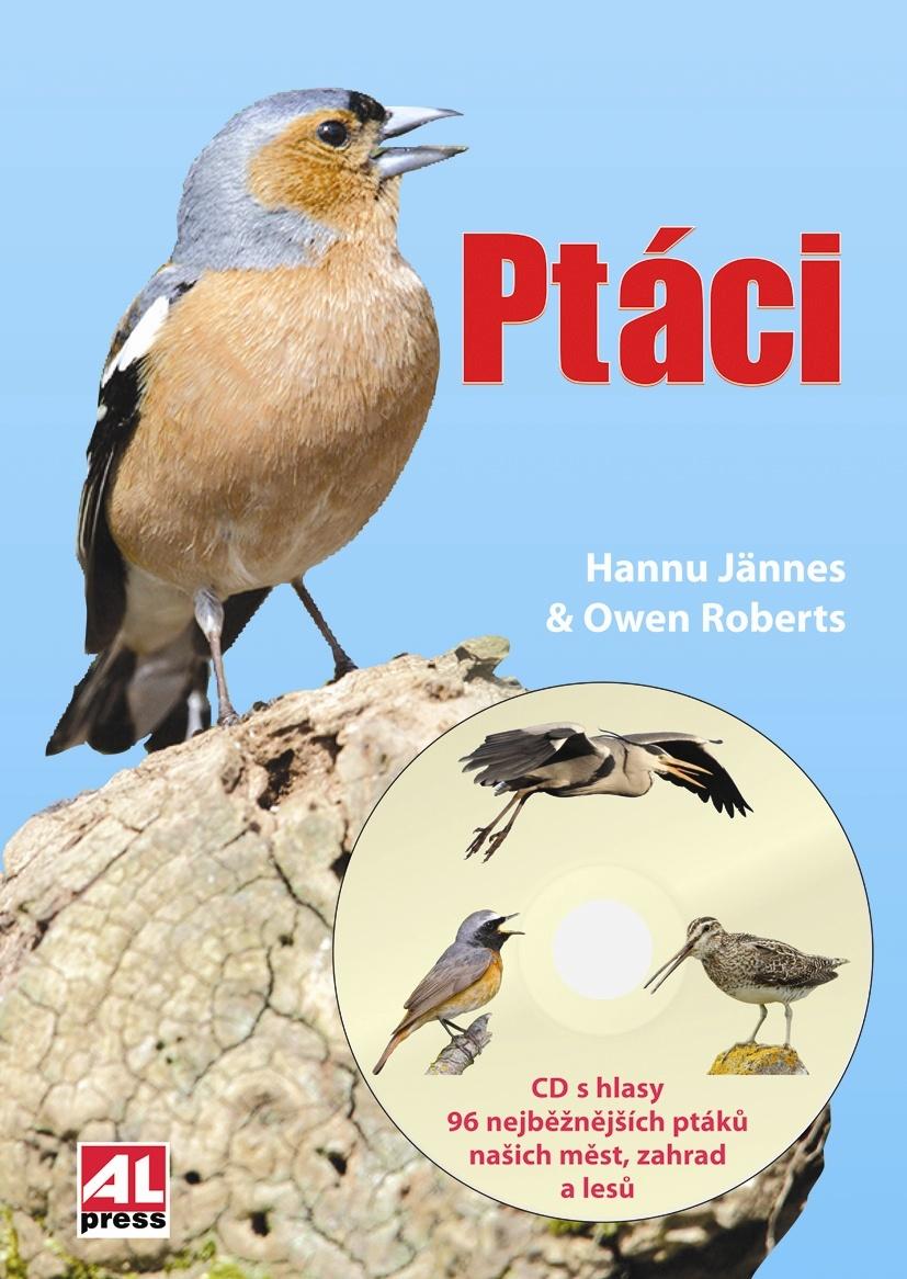 Ptáci + CD s hlasy 96 nejběžnějších ptáků našich měst, zahrad a lesů