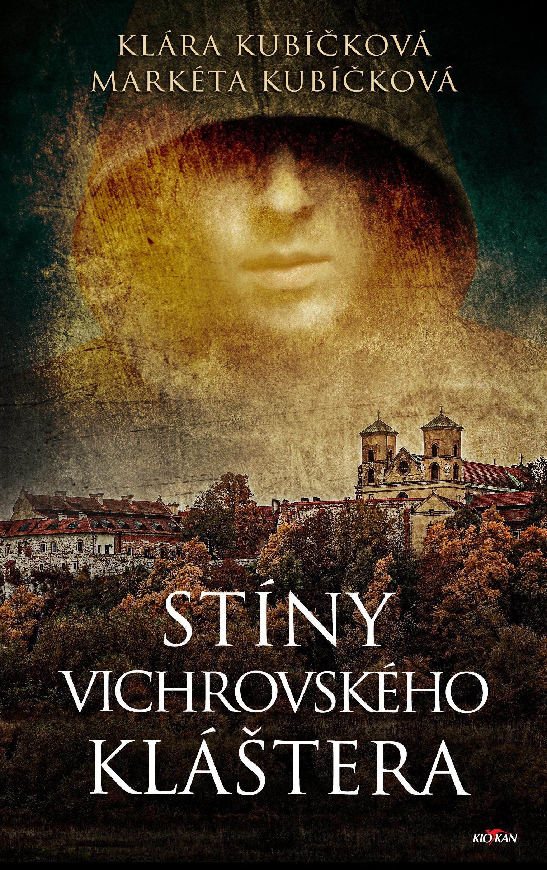 Stíny Vichrovského kláštera