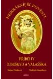 Nejkrásnější pověsti: Příběhy z Beskyd a Valašska