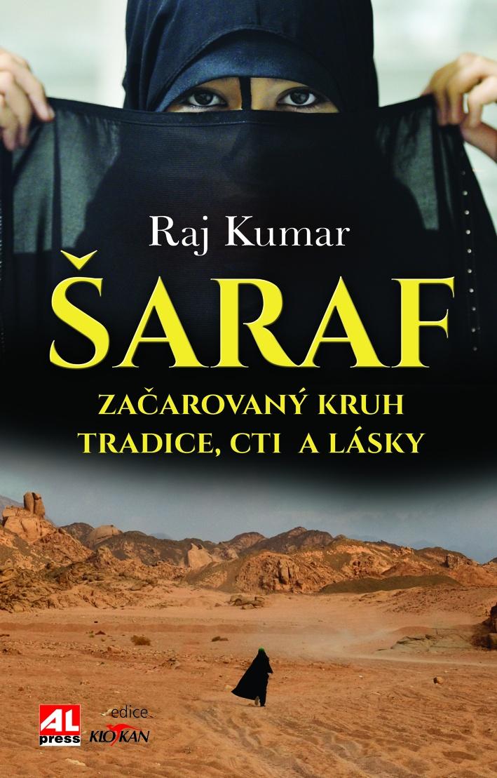 Šaraf - začarovaný kruh tradice, cti a lásky