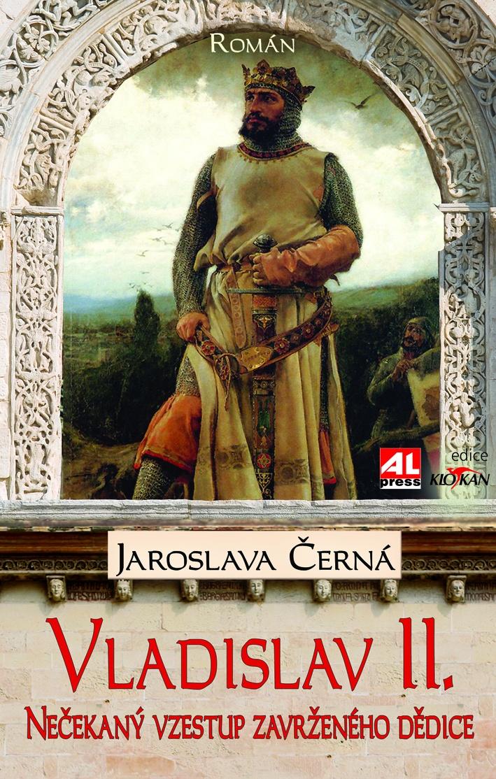 Vladislav II. - Nečekaný vzestup zavrženého dědice