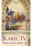 Karel IV. - Jménem koruny, jménem lásky