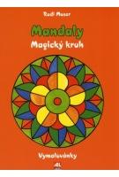Mandaly - Magický kruh - Vymalovánky