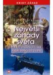 Největší záhady světa -Proroctví, ztracené civilizace, nadpřirozené úkazy a klet