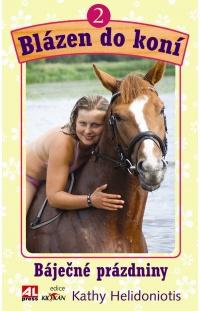 Blázen do koní - 2. Báječné prázdniny
