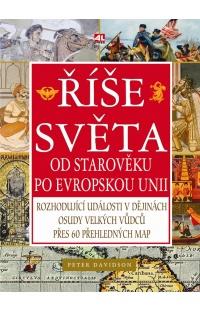 Říše světa - od Starověku po Evropskou unii