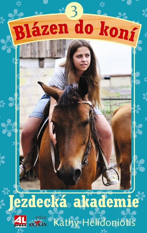 Blázen do koní  3 - Jezdecká akademie