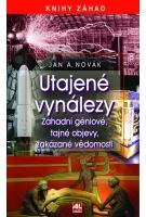 Utajené vynálezy - Záhadní géniové, tajné objevy, zakázané vědomosti