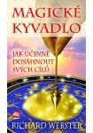 Magické kyvadlo - jak účinně dosáhnout svých cílů