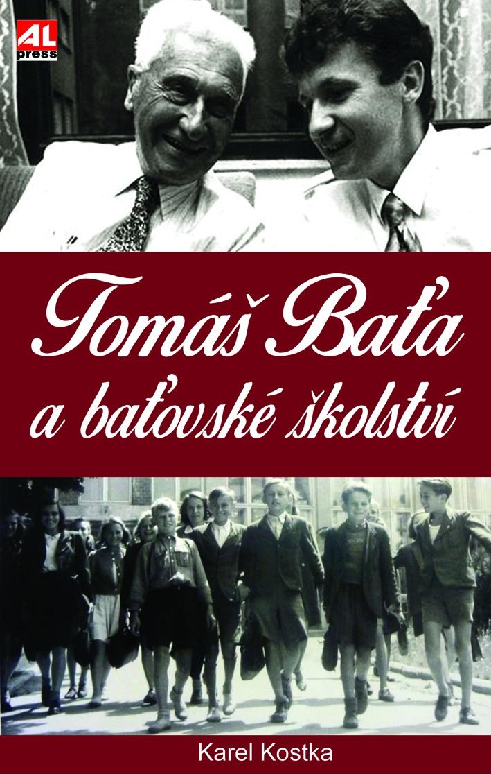 Tomáš Baťa a baťovské školství