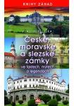 České, moravské a slezské zámky ve faktech, mýtech a legendách L