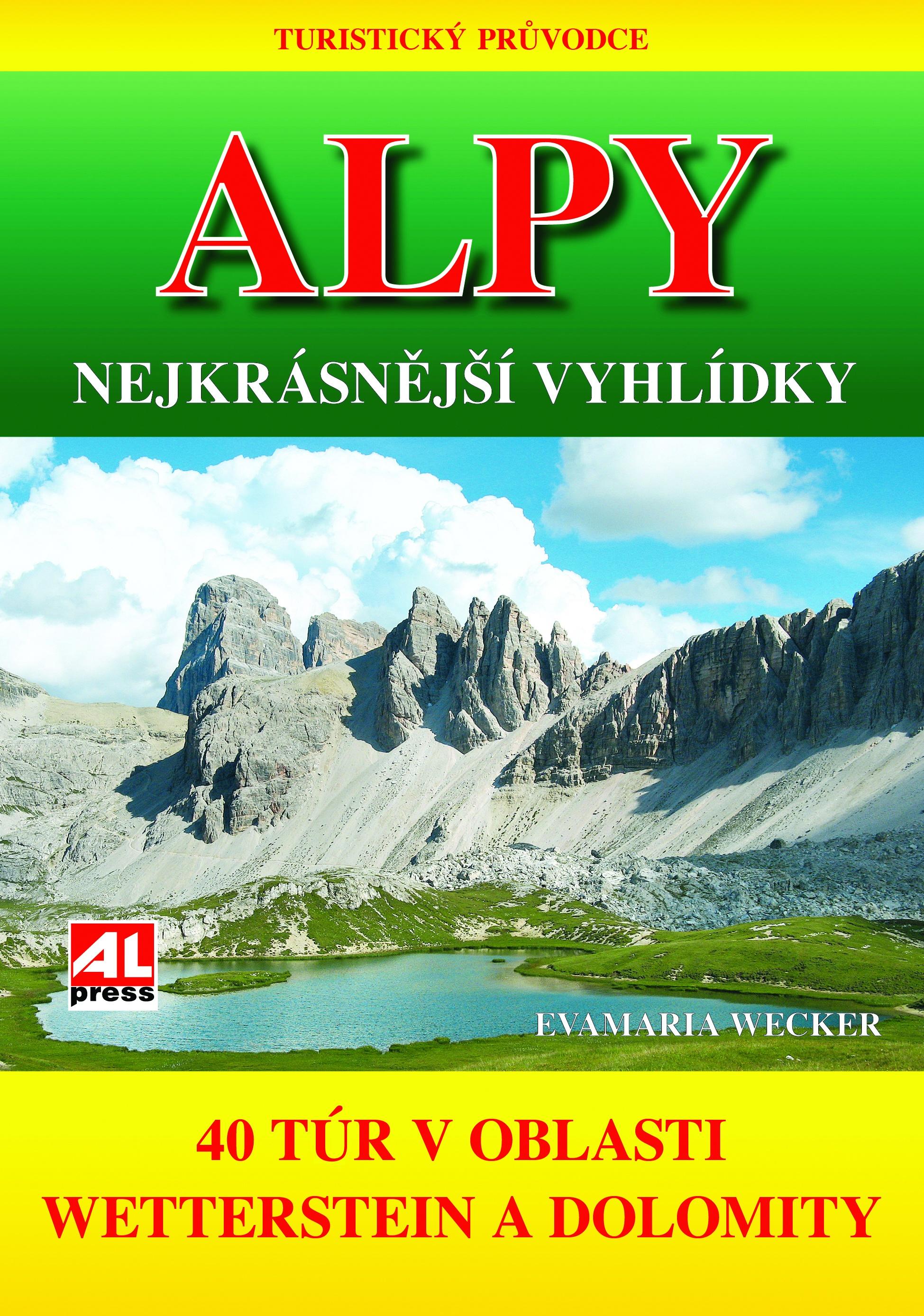 ALPY - NEJKRÁSNĚJŠÍ VYHLÍDKY