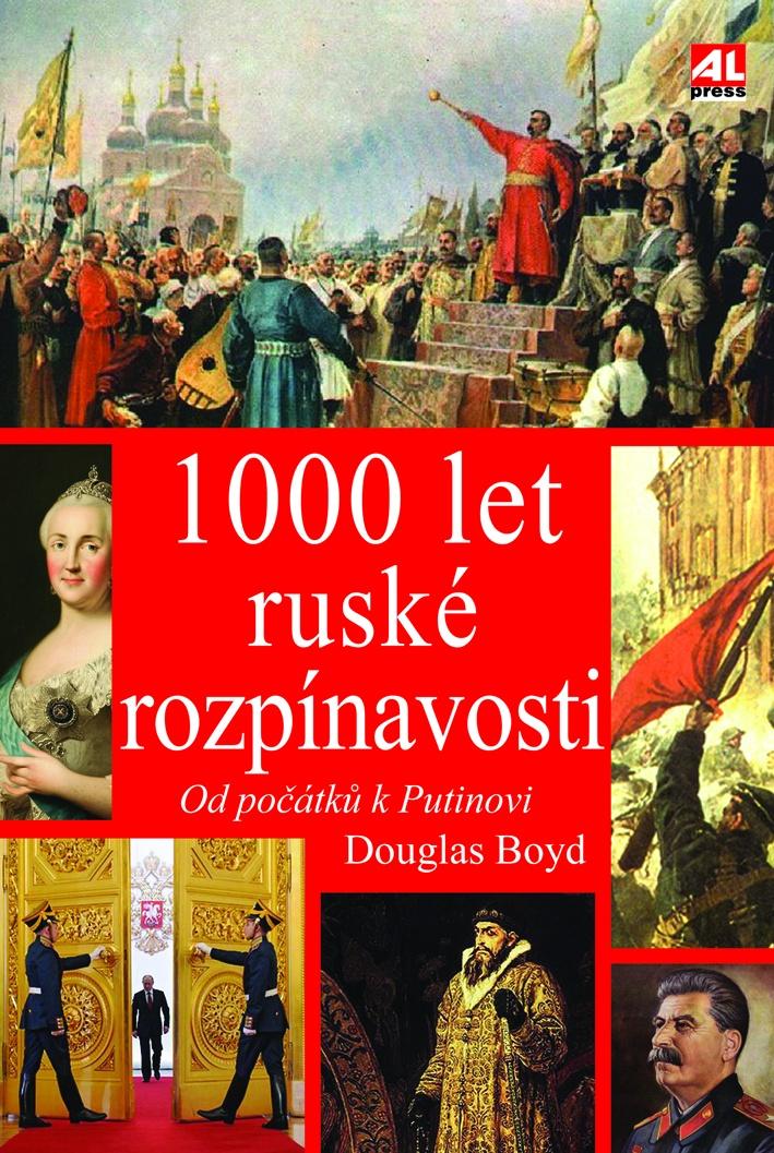 1000 let ruské rozpínavosti - od počátku k Putinovi