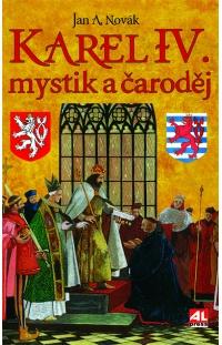 Karel IV. - mystik a čaroděj