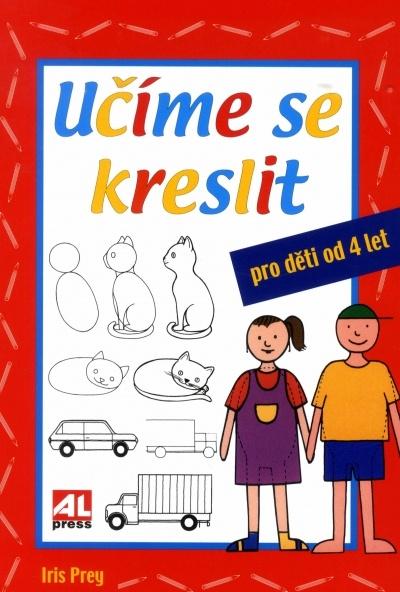 Ucime Se Kreslit Pro Deti Od 4 Let Knihy Primo Od Nakladatele